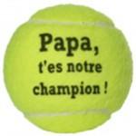 balle de tennis personnalisée pour papa