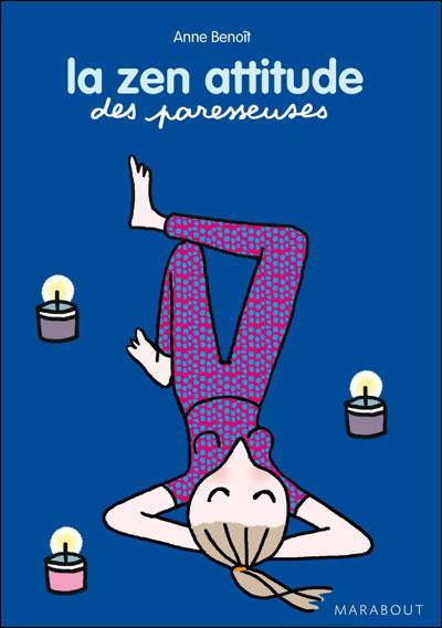la zen attitude des paresseuses, livre de détente pour filles et femmes