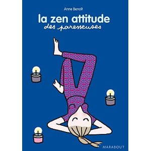 la zen attitude des paresseuses, livre de relaxation et de détente pour filles et femmes